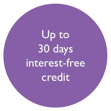 up to 30 days interest free credit